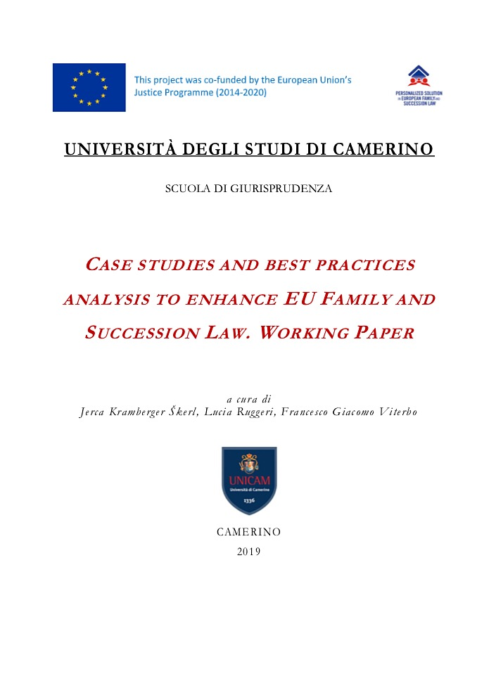 CASE STUDIES AND BEST PRACTICES ANALYSIS TO ENHANCE EU FAMILY AND SUCCESSION LAW. WORKING PAPER